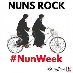 Nuns Rock #ShareJesus #NunWeek
