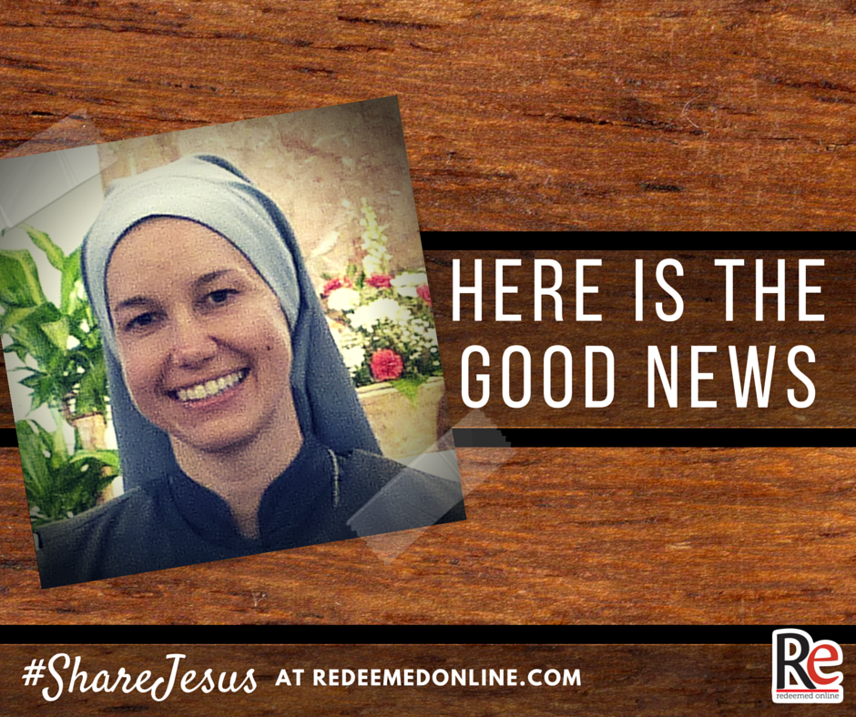 #ShareJesus Sr. Mary Elizabeth Albers Here is the Good News