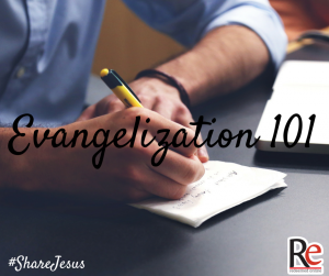 Evangelization 101 #ShareJesus Jim Beckman (1)