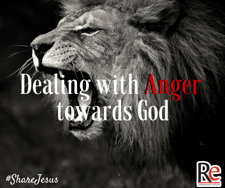 Joe Killian #ShareJesus Dealing with Anger Towards God