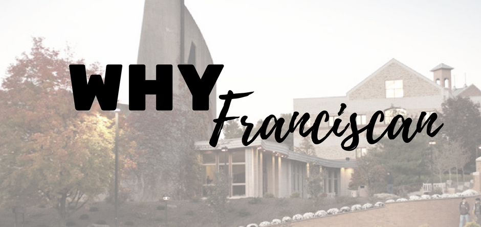 Why Franciscan?