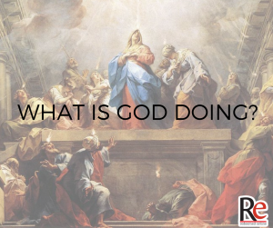 what is God doing? Dave VanVickle