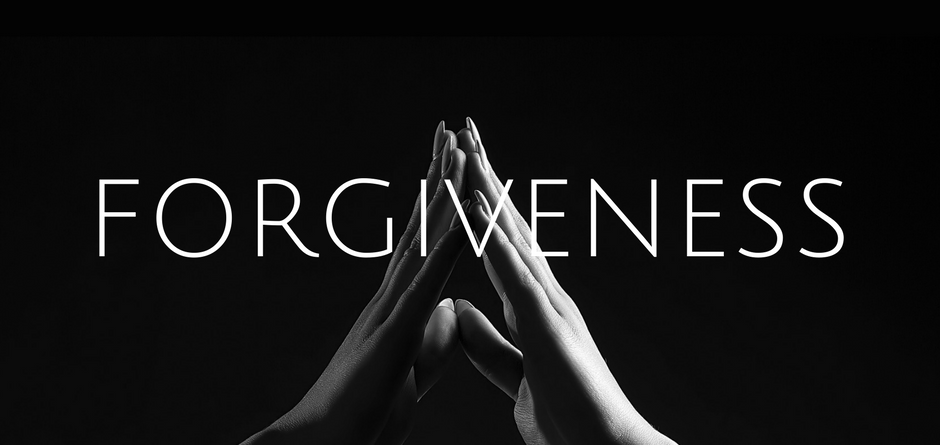 Forgive As You Have Been Forgiven