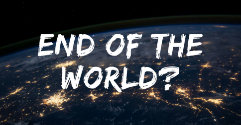 Is it the end of the world?
