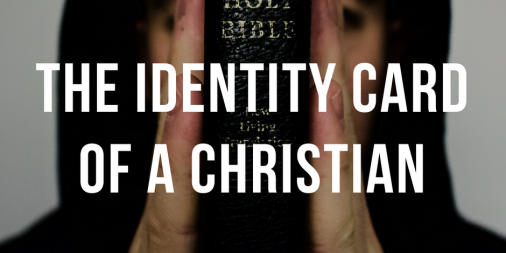 The Identity Card of a Christian
